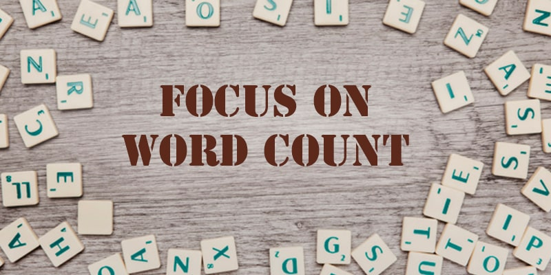 Focus on word count prior to publishing your content