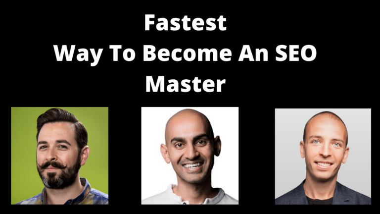 Fastest Way To Become An SEO Master