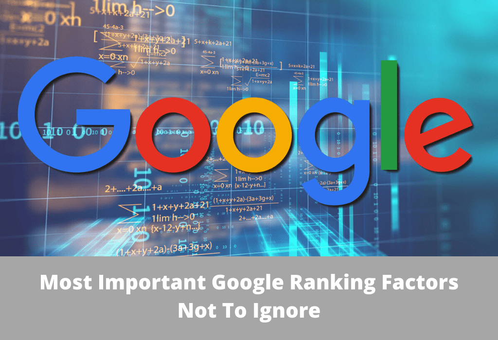 most important google ranking factor